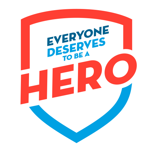 Everyone deserves to be a Hero